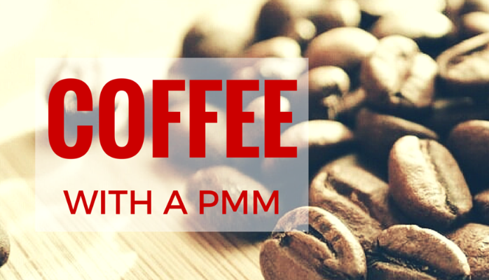 coffee with a pmm