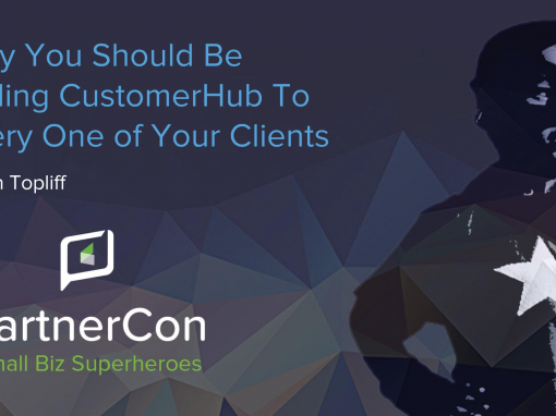 PCON14 – Why You Should Be Selling CustomerHub To Every One of Your Clients