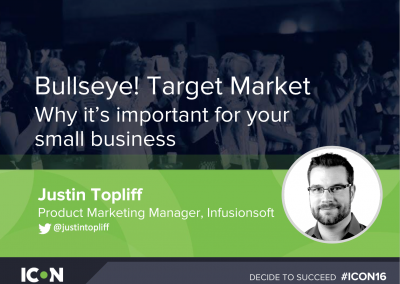 ICON16 – Bullseye! Target Market and Messaging for Small Business