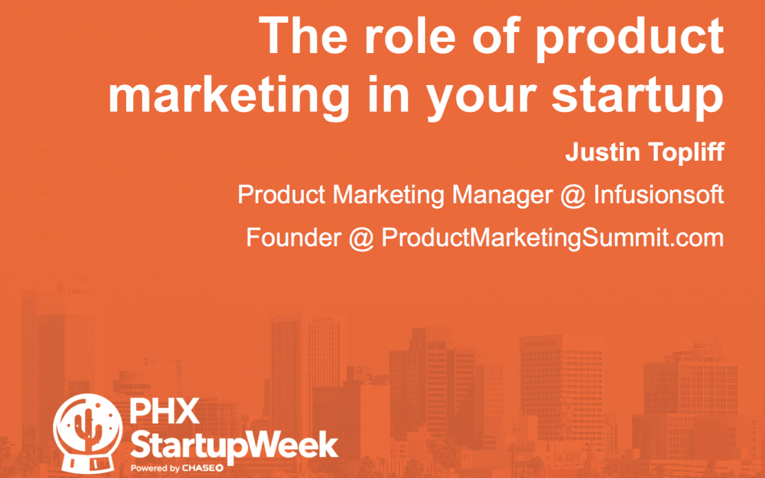 I speak about product marketing at PHX Startup Week
