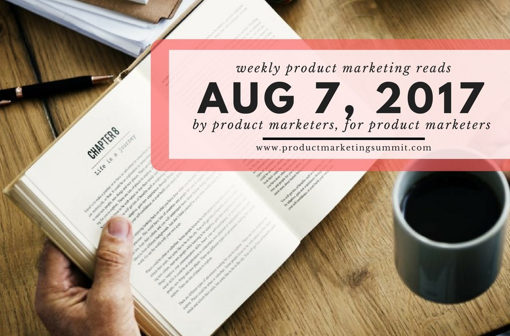 Weekly Product Marketing Reads (8/7/17) – HomePod=Apple PMM renaissance, customer interviews and GTM goes digital