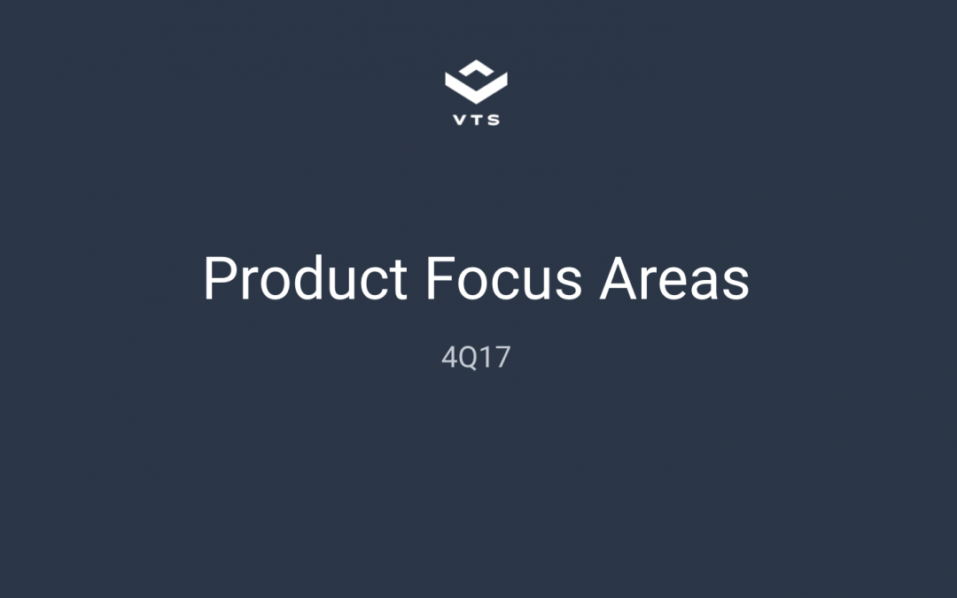 VTS 4Q17 Product Roadmap