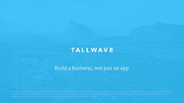 Tallwave – Testimonials
